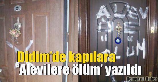 Didim'de kapılara 'Alevilere ölüm' yazıldı