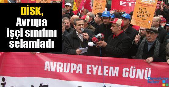 DİSK, Avrupa işçi sınıfını selamladı