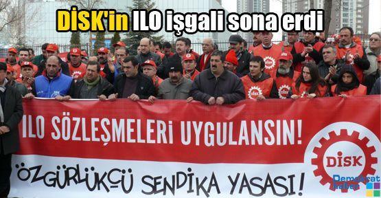 DİSK'in ILO işgali sona erdi