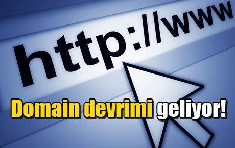 Domain devrimi geliyor!