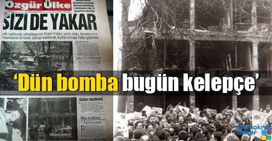 'Dün bomba bugün kelepçe'
