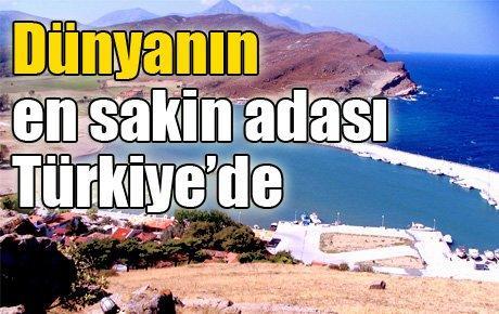 Dünyanın en sakin adası Türkiye'de
