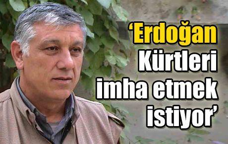 'Erdoğan 'Kürt sorunu yoktur' dedi, çünkü Kürtleri imha etmek istiyor'