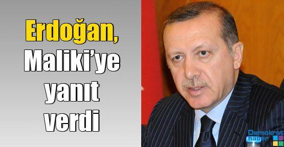 Erdoğan, Maliki'ye yanıt verdi
