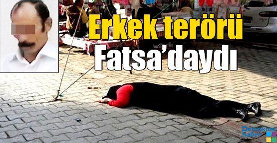 Erkek terörü Fatsa'daydı