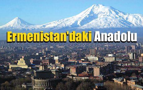 Ermenistan'daki Anadolu