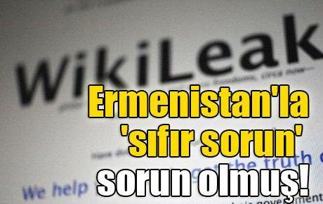 Ermenistan'la 'sıfır sorun' sorun olmuş!