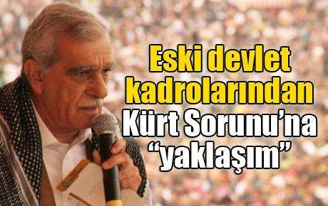 """Eski devlet kadrolarından Kürt Sorunu'na """"yaklaşım"""""""
