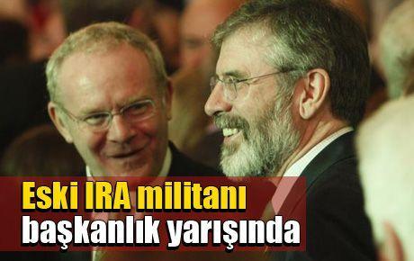 Eski IRA militanı başkanlık yarışında