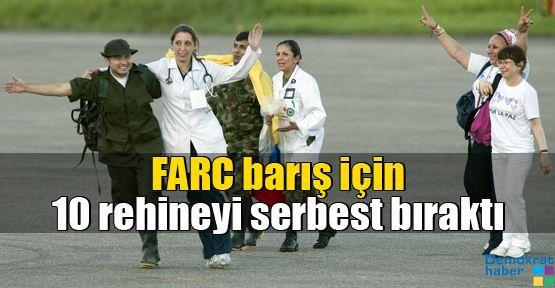 FARC barış için 10 rehineyi serbest bıraktı