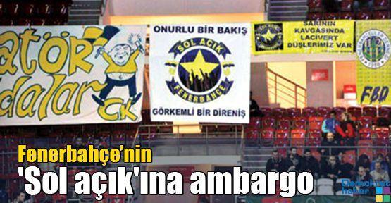 Fenerbahçe'nin 'Sol açık'ına ambargo