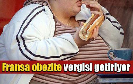 Fransa obezite vergisi getiriyor