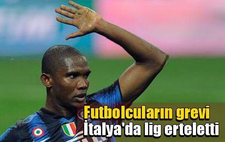 Futbolcuların grevi İtalya'da lig erteletti
