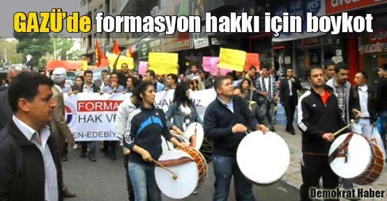 GAZÜ'de formasyon hakkı için boykot