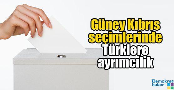 Güney Kıbrıs seçimlerinde Türklere ayrımcılık
