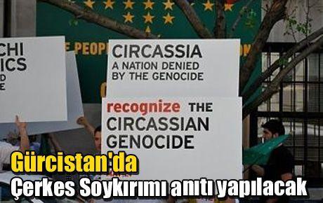 Gürcistan'da Çerkes Soykırımı anıtı yapılacak