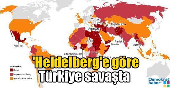 'Heidelberg'e göre Türkiye savaşta