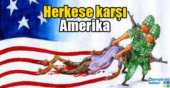 Herkese karşı Amerika
