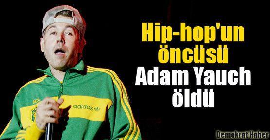 Hip-hop'un öncüsü Adam Yauch öldü