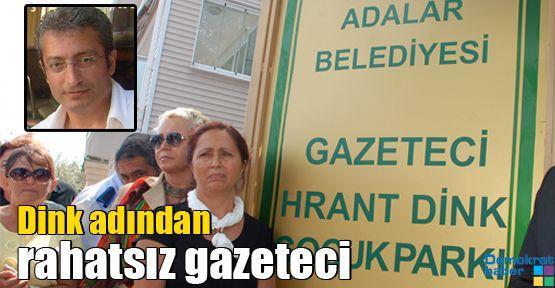 Hrant Dink Parkı'nın adından rahatsız olan gazeteci