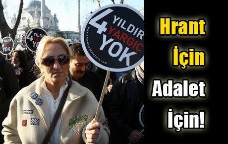 Hrant için, adalet için buluşuldu...