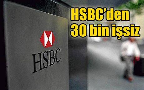 HSBC'den 30 bin işsiz