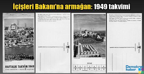 İçişleri Bakanı'na armağan 1949 takvimi