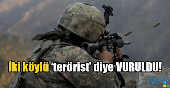 İki köylü 'terörist' diye VURULDU!