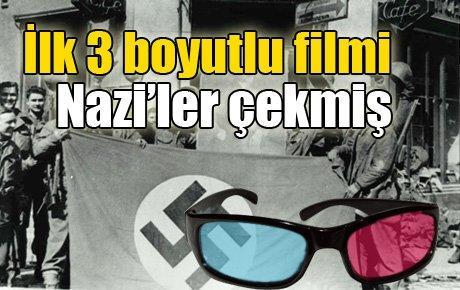 İlk 3 boyutlu filmi Naziler çekmiş
