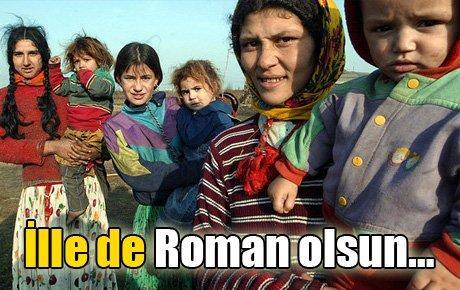 İlle de Roman olsun…