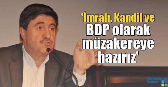 'İmralı, Kandil ve BDP olarak müzakereye hazırız'