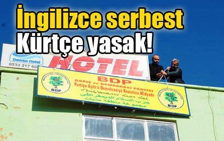 İngilizce serbest Kürtçe yasak!