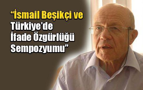 İsmail Beşikçi ve Türkiye'de İfade Özgürlüğü Sempozyumu