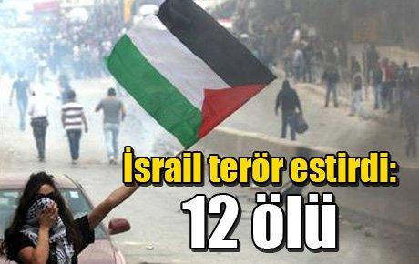 İsrail terör estirdi: 12 ölü