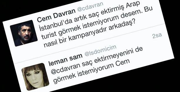 İstanbul'da 'Arap görmek istemeyen' Cem Davran ile Leman Sam'a ne demeli!