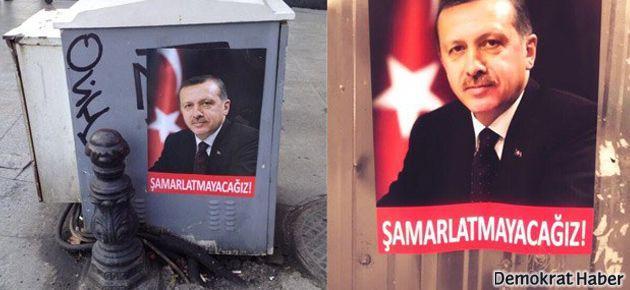 İstanbul'da Erdoğan afişleri: 'Şamarlatmayacağız!'
