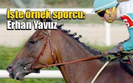 İşte örnek sporcu: Erhan Yavuz