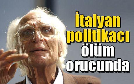 İtalyan politikacı ölüm orucunda