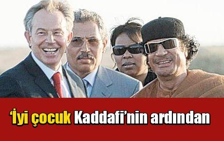 'İyi çocuk Kaddafi'nin ardından