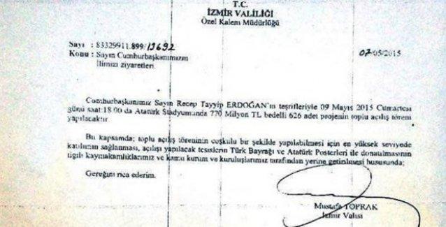 İzmir Valiliği talimat verdi: 'Erdoğan'ın ziyareti bol katılımlı ve coşkulu geçsin'