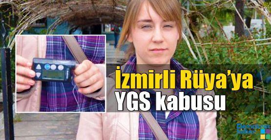 İzmirli Rüya'ya YGS kabusu
