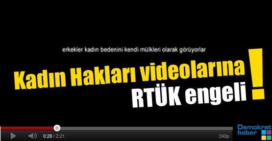 Kadın Hakları videolarına RTÜK engeli