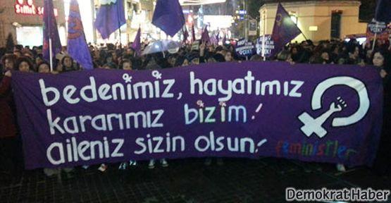 Kadınlar Taksim'deydi: Aileniz sizin olsun!