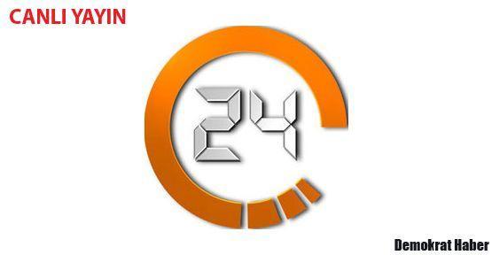 KANAL 24 CANLI İZLE