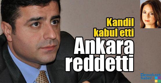 Kandil kabul etti Ankara reddetti