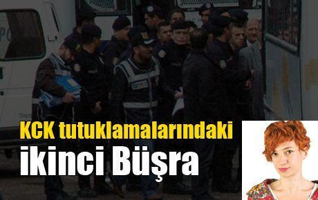 KCK tutuklamalarındaki ikinci Büşra