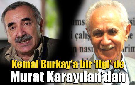 Kemal Burkay'a bir 'ilgi' de Murat Karayılan'dan
