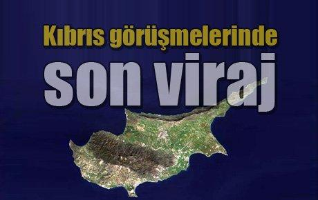 Kıbrıs görüşmelerinde son viraj