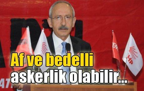 Kılıçdaroğlu af ve bedelli askerlik için konuştu