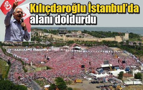 Kılıçdaroğlu İstanbul'da alanı doldurdu